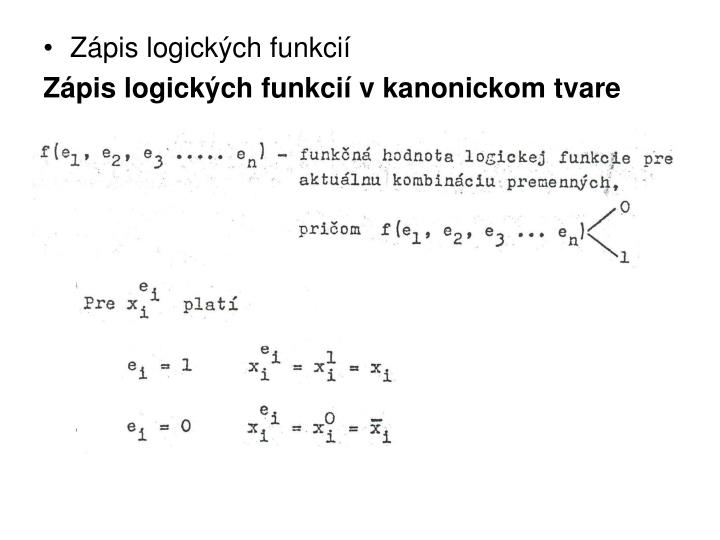 Zápis logických funkcií