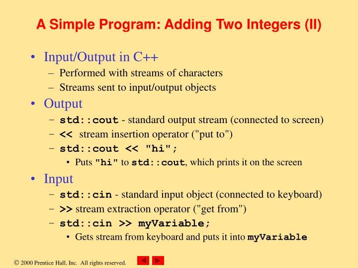 A Simple Program: Adding Two Integers (II)