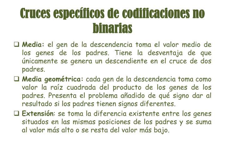 Cruces específicos de codificaciones no binarias