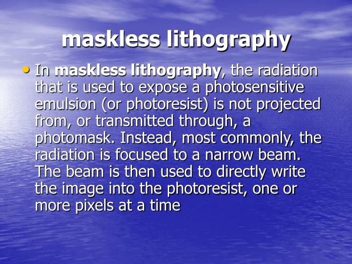 maskless lithography