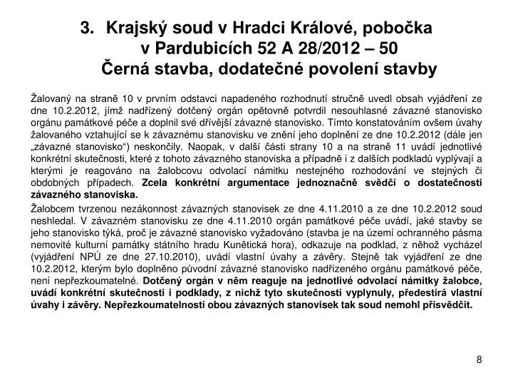 Krajský soud vHradci Králové, pobočka vPardubicích 52 A 28/2012 – 50