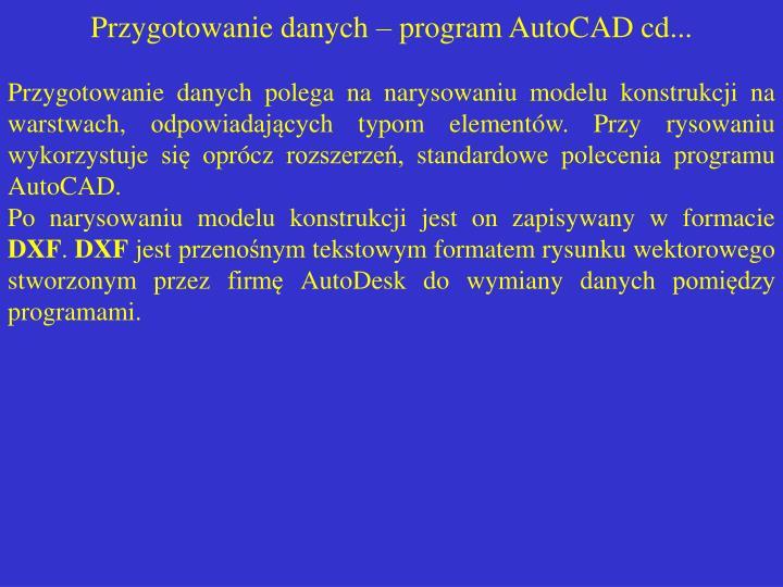 Przygotowanie danych – program AutoCAD