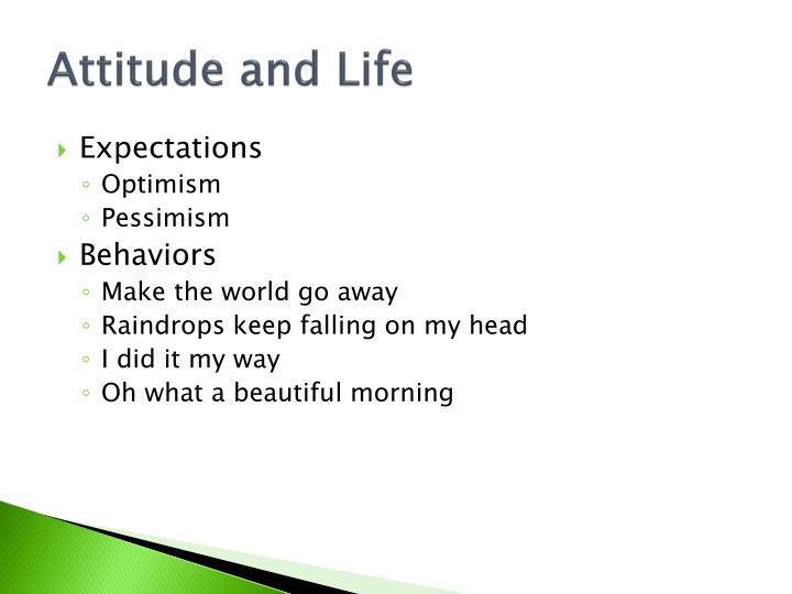 Attitude and Life