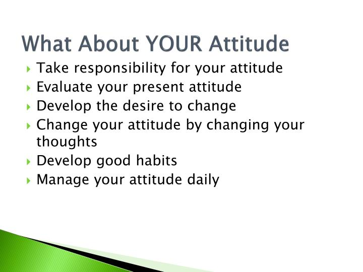 What About YOUR Attitude