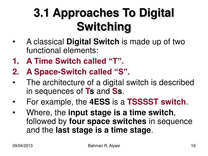 3.1 Approaches To Digital Switching