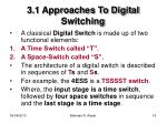 3 1 approaches to digital switching