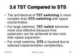 3 6 tst compared to sts