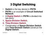 3 digital switching