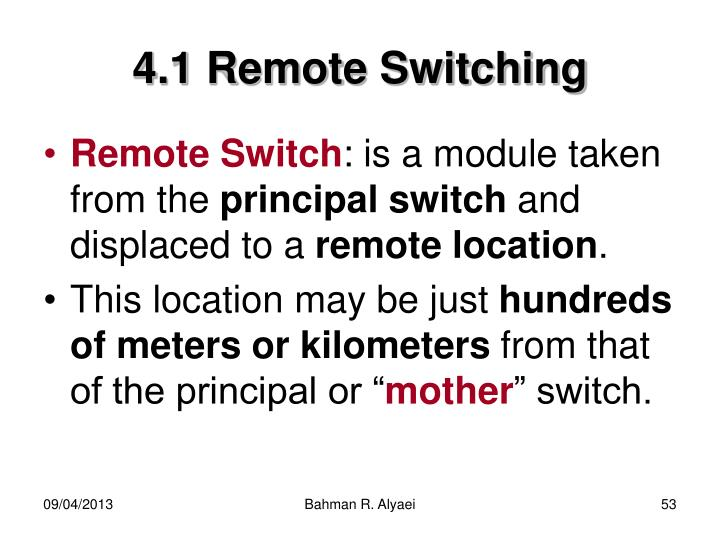 4.1 Remote Switching