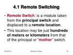 4 1 remote switching