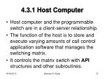 4 3 1 host computer