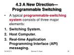 4 3 a new direction programmable switching