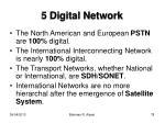 5 digital network