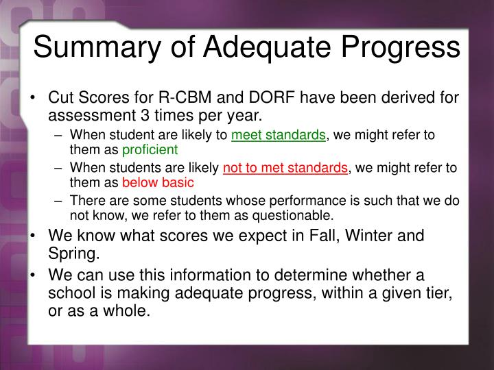 Summary of Adequate Progress