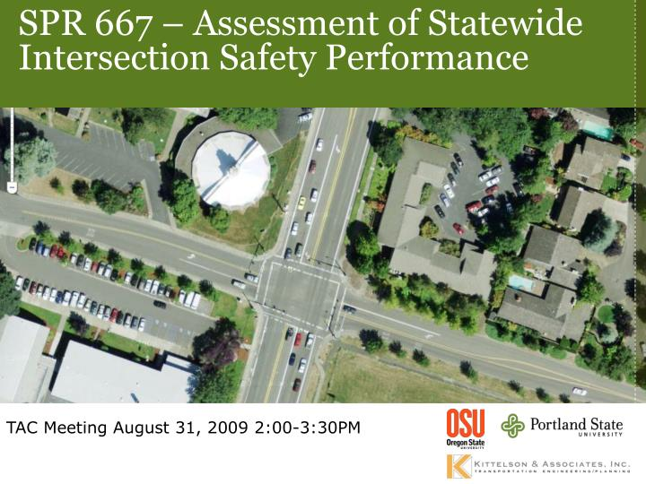 SPR 667 – Assessment of Statewide Intersection Safety Performance