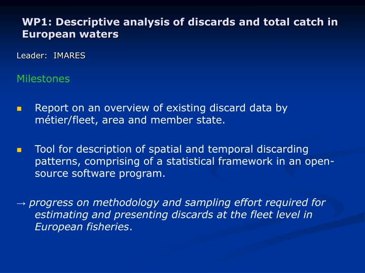 WP1: Descriptive analysis of discards and total catch in European waters