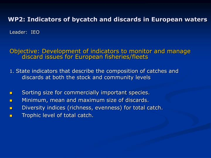 WP2: Indicators of bycatch and discards in European waters