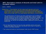 wp1 descriptive analysis of discards and total catch in european waters