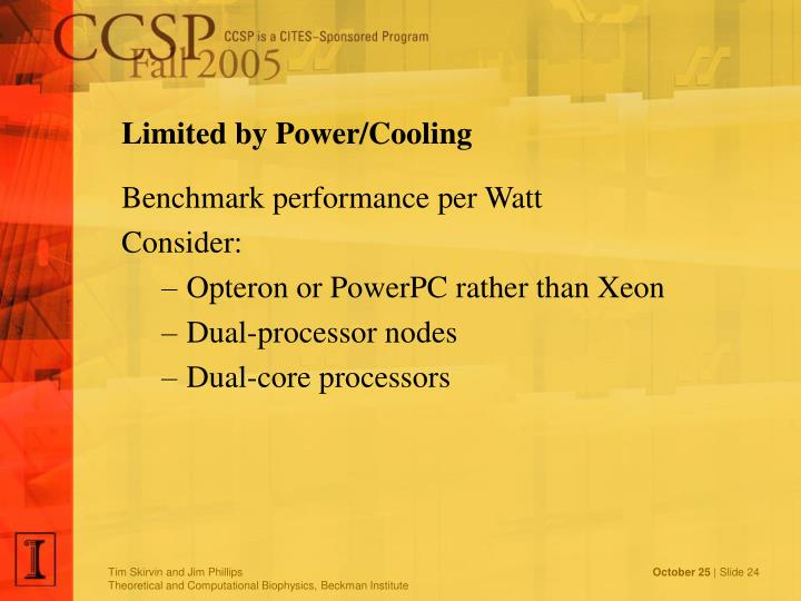 Limited by Power/Cooling