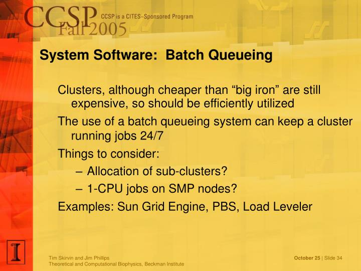 System Software:  Batch Queueing