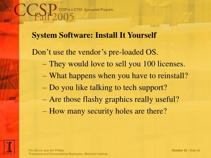 System Software: Install It Yourself