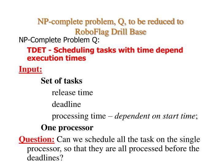 NP-Complete Problem Q: