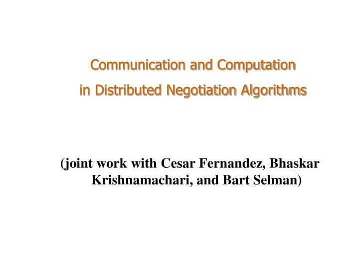 Communication and Computation