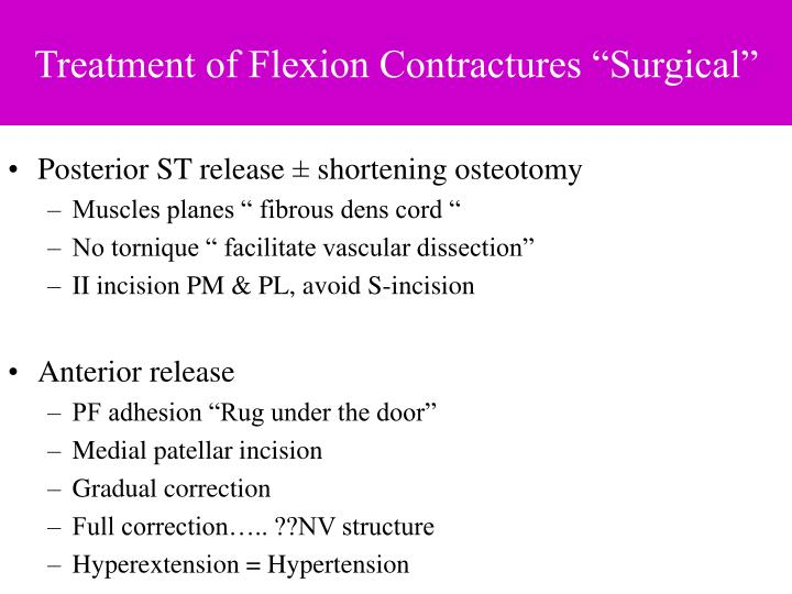 "Treatment of Flexion Contractures ""Surgical"""