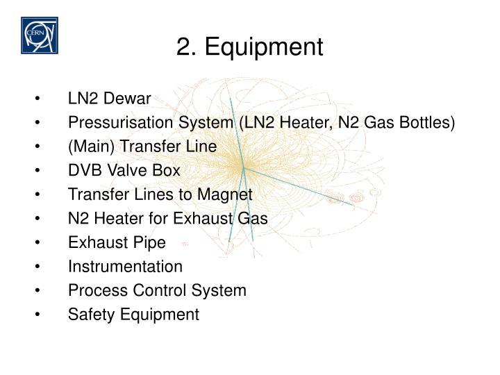 2. Equipment