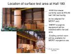 location of surface test area at hall 180