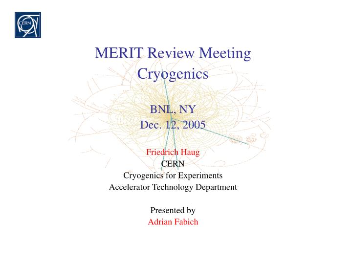 MERIT Review Meeting