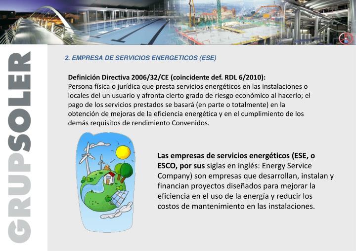 2. EMPRESA DE SERVICIOS ENERGETICOS (ESE)