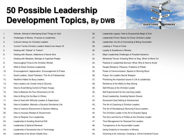 50 Possible Leadership Development Topics,