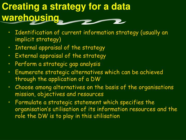 Creating a strategy for a data warehousing