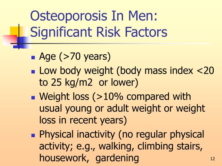 Osteoporosis In Men: Significant Risk Factors