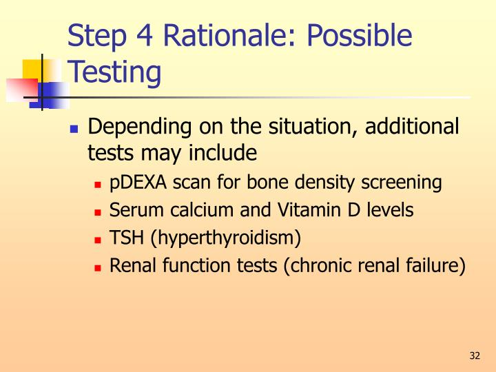 Step 4 Rationale: Possible Testing