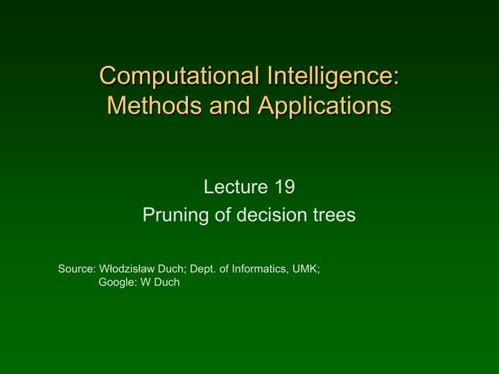 Computational intelligence methods and applications
