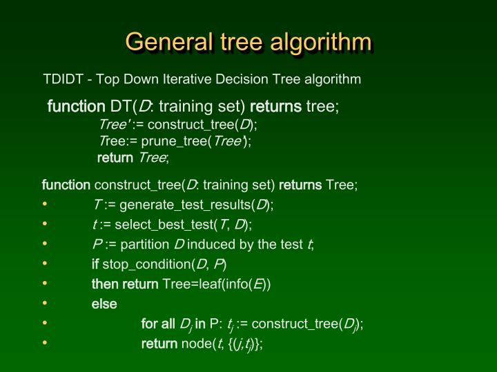 General tree algorithm