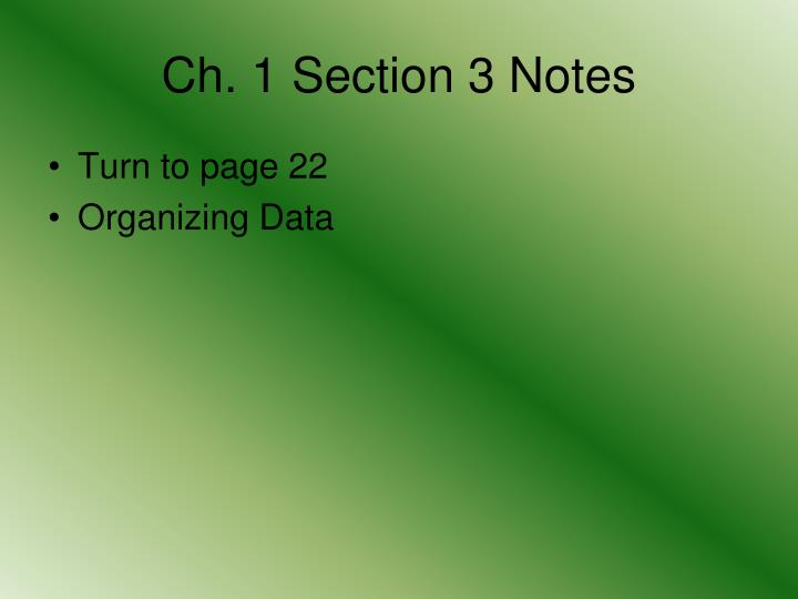 Ch. 1 Section 3 Notes