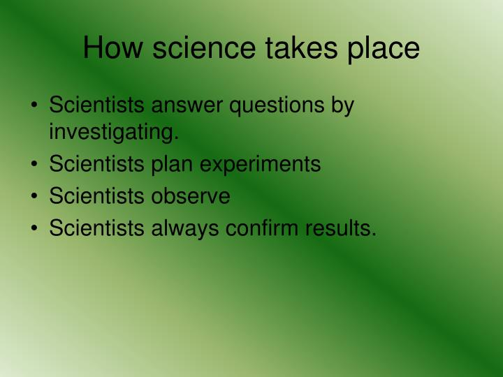 How science takes place1