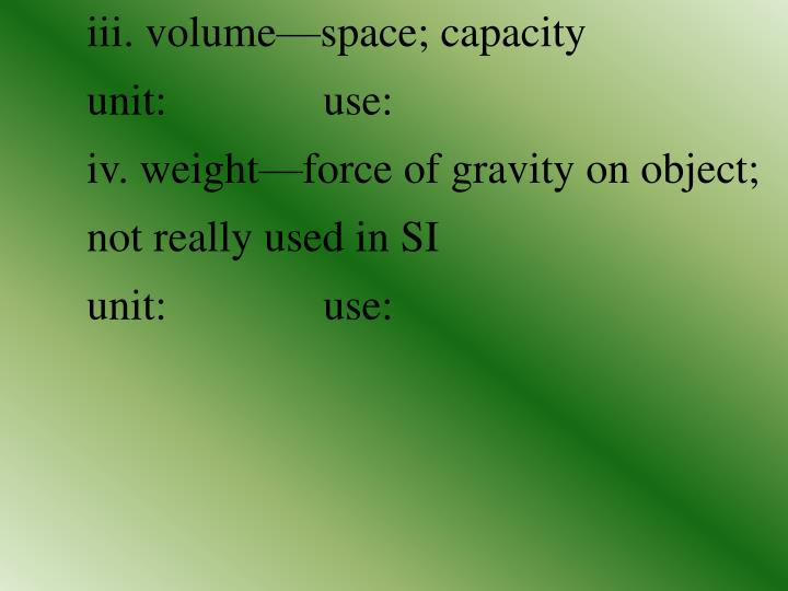 iii. volume—space; capacity