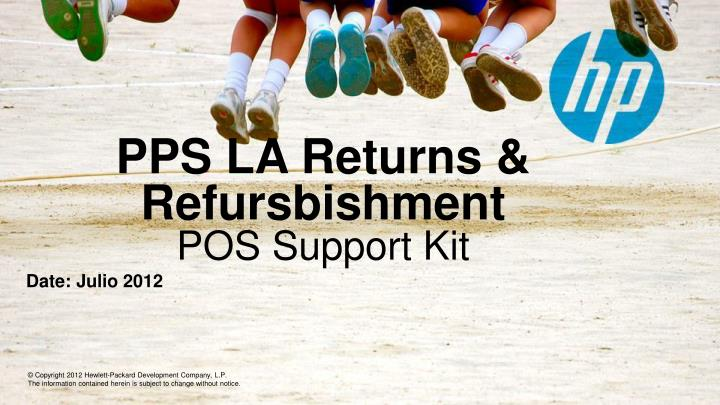 Pps la returns refursbishment pos support kit