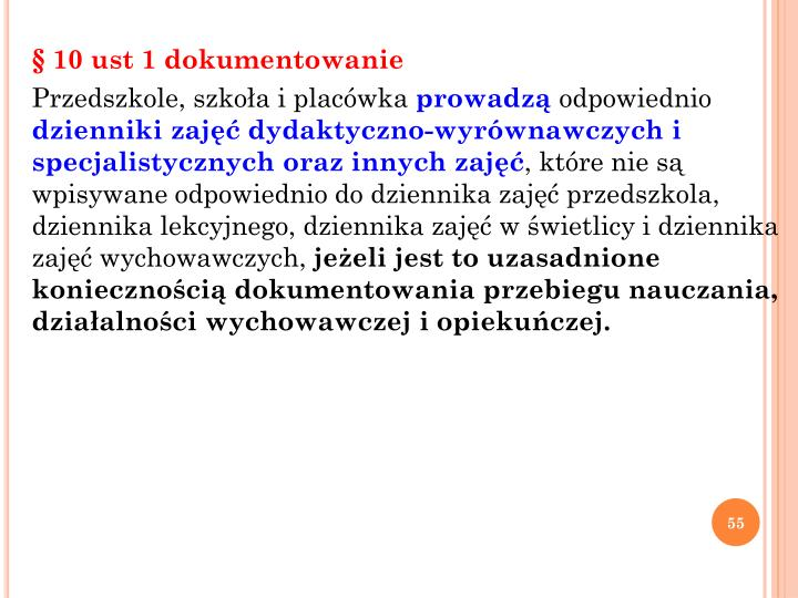 § 10 ust 1 dokumentowanie