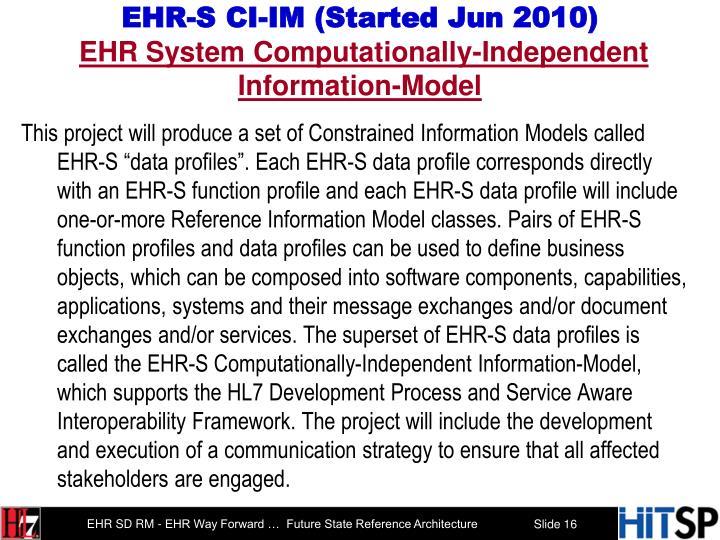 EHR-S CI-IM (Started Jun 2010)