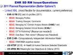 ehr sd rm issue questions
