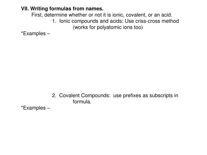 VII. Writing formulas from names.