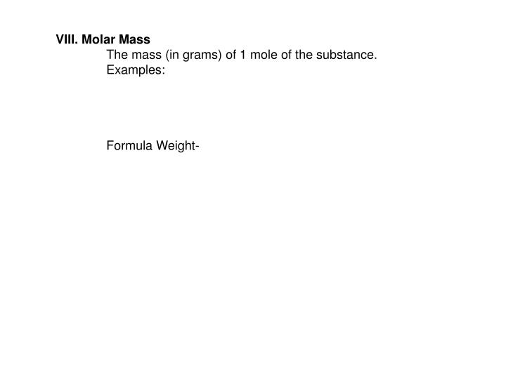 VIII. Molar Mass