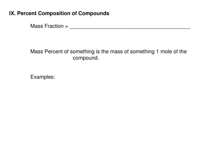 IX. Percent Composition of Compounds