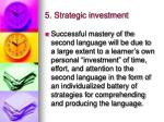 5 strategic investment