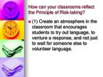 how can your classrooms reflect the principle of risk taking